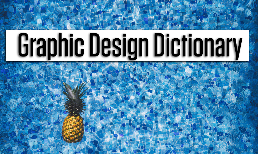 Graphic Design Dictionary